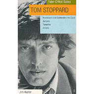 Tom Stoppard: Faber Critical Guide: Rosencrantz and Guildenstern are Dead, Jumpers, Travesties, Arca (BOK)
