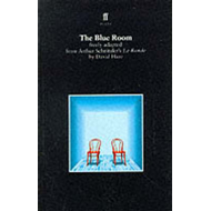 The Blue Room: Freely Adapted from Arthur Schnitzler's La Ronde (BOK)