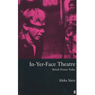 In-Yer-Face Theatre (BOK)