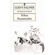 God's Pauper, St. Francis of Assisi: A Novel (BOK)