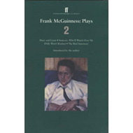 "Frank McGuinness Plays 2: v. 2: ""Mary and Lizzie"", ""Someone Who'll Watch Over Me"", ""Dolly West's Kit (BOK)"