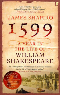 1599: A Year in the Life of William Shakespeare (BOK)