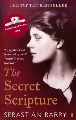 The Secret Scripture: A Novel (BOK)