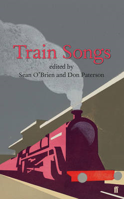 Train Songs: An Anthology (BOK)