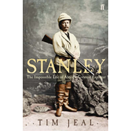 Stanley: The Impossible Life of Africa's Greatest Explorer (BOK)