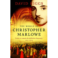 The World of Christopher Marlowe (BOK)