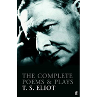 Complete Poems and Plays of T. S. Eliot (BOK)