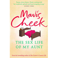 The Sex Life of My Aunt (BOK)
