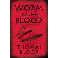 Worm in the Blood (BOK)