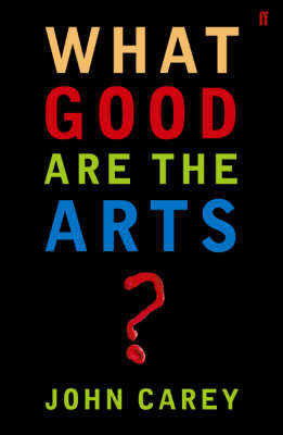 What Good are the Arts? (BOK)