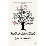 Walk the Blue Fields (BOK)
