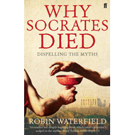 Why Socrates Died (BOK)