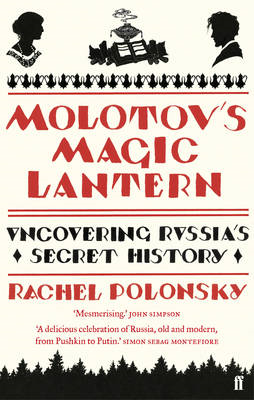 Molotov's Magic Lantern: A Journey in Russian History (BOK)