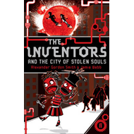 The Inventors and the City of Stolen Souls (BOK)