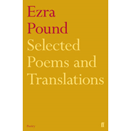 Selected Poems and Translations of Ezra Pound 1908-1969 (BOK)
