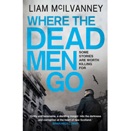 Where the Dead Men Go (BOK)