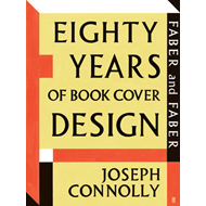 Faber and Faber: Eighty Years of Book Cover Design (BOK)