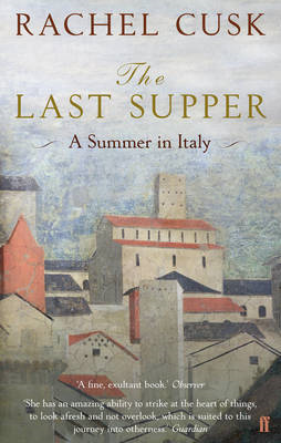 The Last Supper: A Summer in Italy (BOK)
