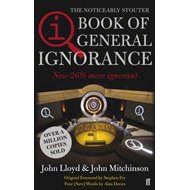 Qi: the Book of General Ignorance - the Noticeably Stouter E (BOK)