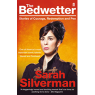 The Bedwetter: Stories of Courage, Redemption, and Pee (BOK)