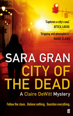 City of the Dead: A Claire Dewitt Mystery (BOK)