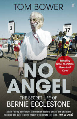 No Angel: The Secret Life of Bernie Ecclestone (BOK)