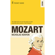 The Faber Pocket Guide to Mozart (BOK)