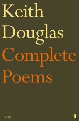 Keith Douglas: The Complete Poems (BOK)