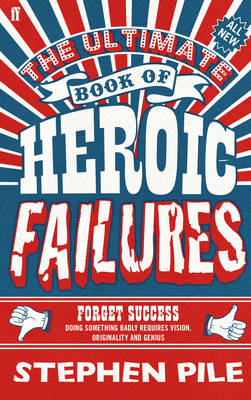 The Ultimate Book of Heroic Failures (BOK)