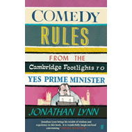 Comedy Rules!: From the Cambridge Footlights to Yes Prime Minister (BOK)