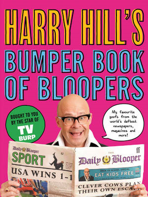 Harry Hill's Bumper Book of Bloopers (BOK)