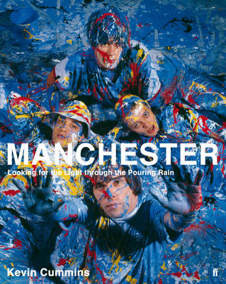 Manchester: Looking for the Light Through the Pouring Rain (BOK)