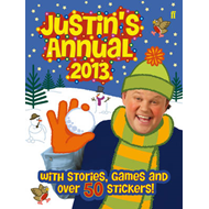 Justin's Annual: The Official Justin Fletcher Annual: 2013 (BOK)