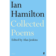 Ian Hamilton Collected Poems (BOK)