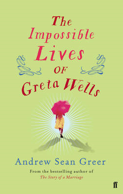 Impossible Lives of Greta Wells (BOK)