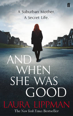 And When She Was Good (BOK)