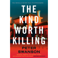 Kind Worth Killing (BOK)
