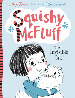 Squishy McFluff: The Invisible Cat! (BOK)