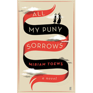All My Puny Sorrows (BOK)