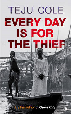 Every Day is for the Thief (BOK)
