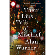 Their Lips Talk of Mischief (BOK)