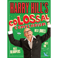 Harry Hill's Colossal Compendium (BOK)