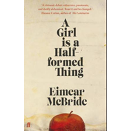 A girl is a half-formed thing (BOK)