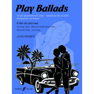 Play Ballads: (Alto Saxophone and Piano) (BOK)