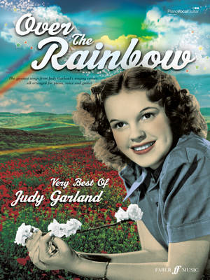 Over the Rainbow: The Very Best of Judy Garland: (Piano, Voice, Guitar) (BOK)