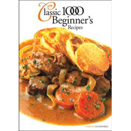 The Classic 1000 Beginners' Recipes (BOK)