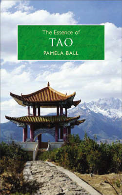 The Essence of Tao: An Illuminating Insight into This Traditional Chinese Philosophy (BOK)
