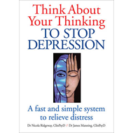 Think About Your Thinking: To Stop Depression (BOK)