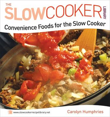 Convenience Foods for the Slow Cooker (BOK)