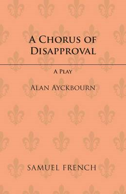 Chorus of Disapproval (BOK)